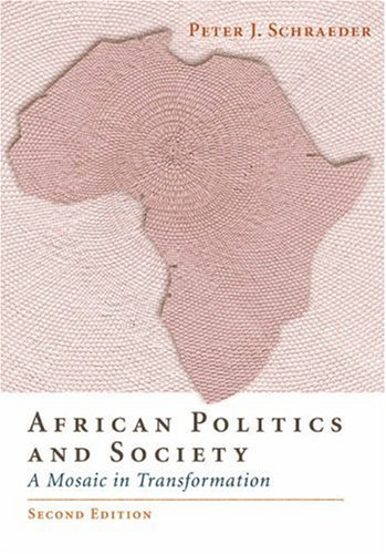 African Politics and Society A Mosaic in Transformation 2nd 2004 (Revised) 9780534567699 Front Cover
