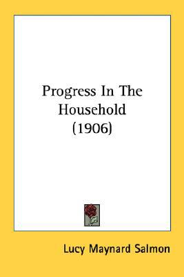 Progress in the Household N/A 9780548670699 Front Cover