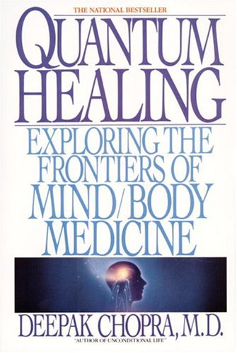 Quantum Healing Exploring the Frontiers of Mind Body Medicine N/A 9780553348699 Front Cover