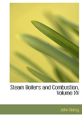 Steam Boilers and Combustion:   2008 edition cover
