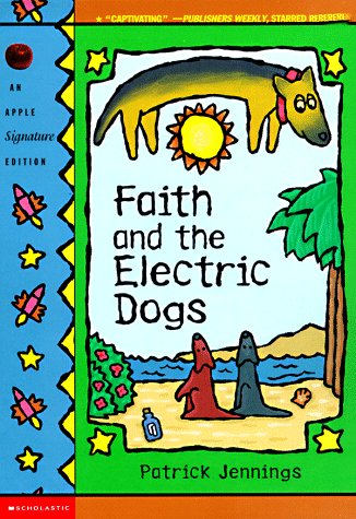 Faith and the Electric Dogs  N/A edition cover