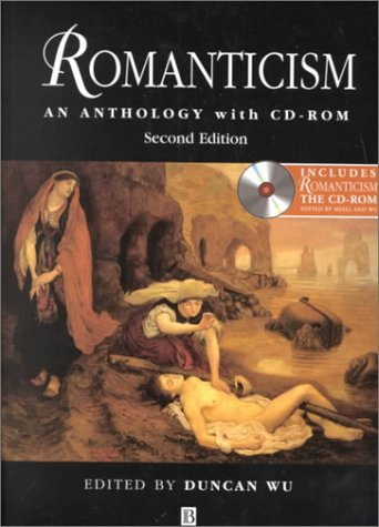 Romanticism An Anthology 2nd 2000 (Revised) edition cover