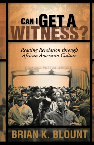 Can I Get a Witness? Reading Revelation Through African American Culture  2005 edition cover