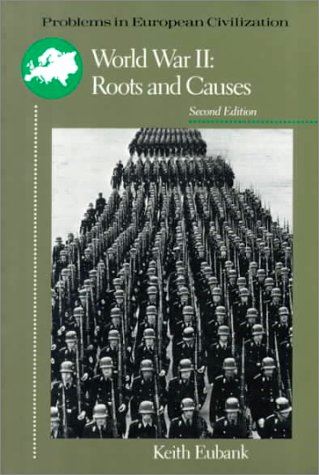 World War II Roots and Causes 2nd 1992 edition cover