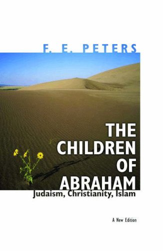 Children of Abraham Judaism, Christianity, Islam  2006 (Revised) edition cover
