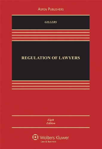 Regulation of Lawyers, Eighth Edition  8th 2009 (Revised) edition cover