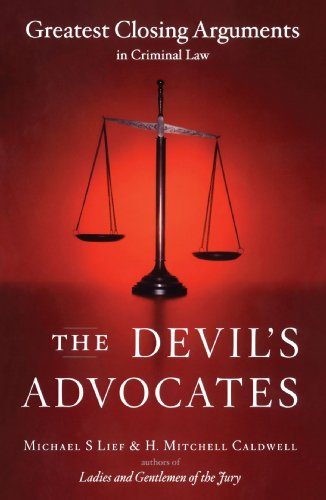 Devil's Advocates Greatest Closing Arguments in Criminal Law N/A edition cover
