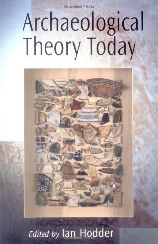 Archaeological Theory Today   2001 9780745622699 Front Cover