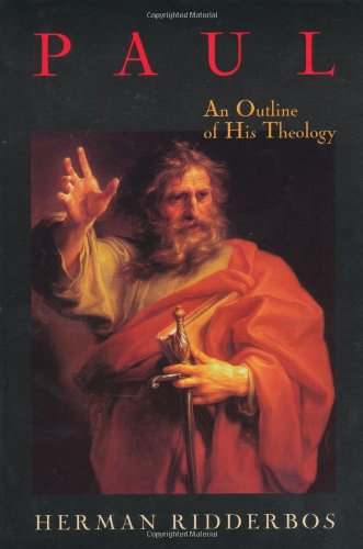 Paul An Outline of His Theology  1997 edition cover