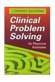 Clinical Problems Solving for Physician Assistants   2002 edition cover