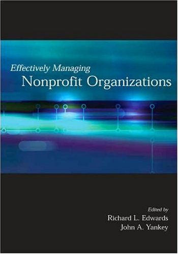Effectively Managing Nonprofit Organizations  2006 9780871013699 Front Cover