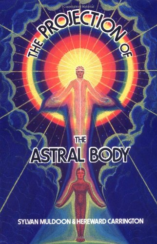 Projection of the Astral Body  Reprint  9780877280699 Front Cover