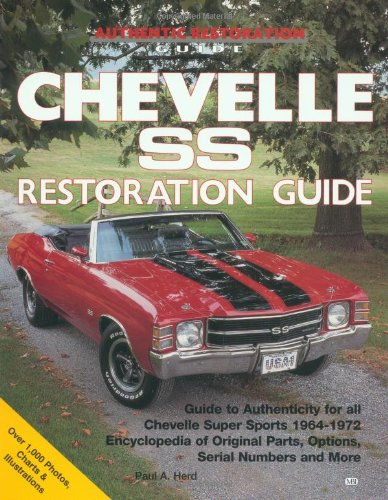 Chevelle SS Restoration Guide  Revised 9780879385699 Front Cover