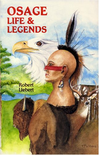 Osage Life and Legends Earth People - Sky People N/A 9780879611699 Front Cover