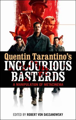 Quentin Tarantino's Inglourious Basterds A Manipulation of Metacinema  2012 edition cover