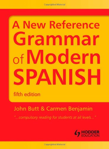 New Reference Grammar of Modern Spanish  5th 2011 (Revised) edition cover