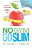 No Gym Go Slim  N/A 9781490312699 Front Cover