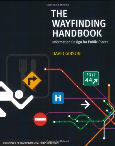 Wayfinding Handbook Information Design for Public Places  2009 edition cover