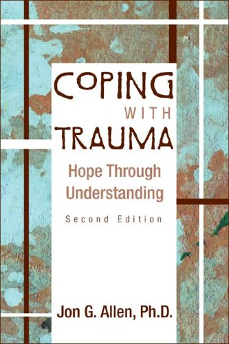 Coping with Trauma Hope Through Understanding 2nd 2005 (Revised) edition cover