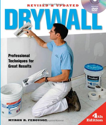 Drywall Professional Techniques for Great Results 3rd 2012 9781600854699 Front Cover