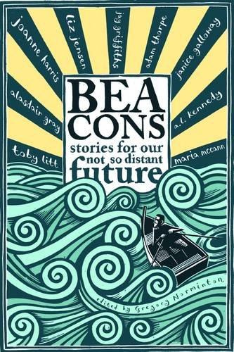 Beacons Stories for Our Not So Distant Future  2013 edition cover