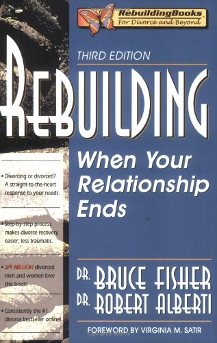 Rebuilding When Your Relationship Ends 3rd 2006 9781886230699 Front Cover