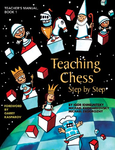 Teaching Chess, Step by Step: Teacher's Manual  2009 edition cover