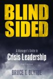 Blindsided A Manager's Guide to Strategic Crisis Leadership 2nd 2014 edition cover