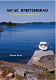 Am 60. Breitengrad: Ein Blick hinter schwedische Kulissen N/A edition cover