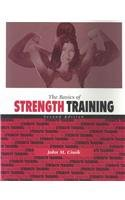 Basics of Strength Training 2nd 2001 edition cover