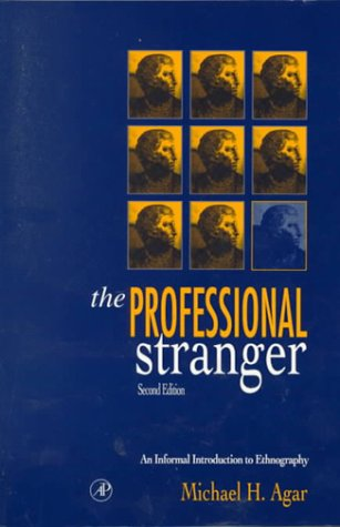Professional Stranger An Informal Introduction to Ethnography 2nd 1996 (Revised) edition cover