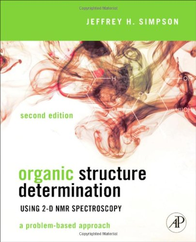 Organic Structure Determination Using 2-D NMR Spectroscopy A Problem-Based Approach 2nd 2012 edition cover