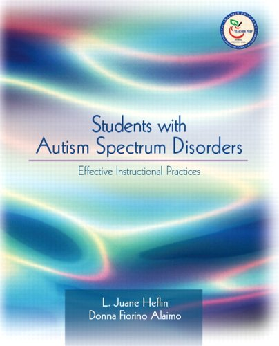 Students with Autism Spectrum Disorders Effective Instructional Practices  2007 edition cover