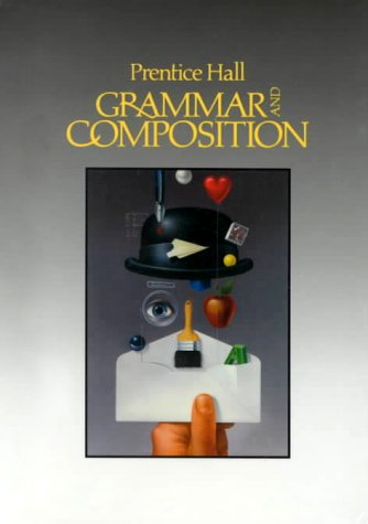 Grammar and Composition 4th 9780137118700 Front Cover