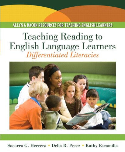 Teaching Reading to English Language Learners Differentiated Literacies (with MyEducationLab)  2010 9780137147700 Front Cover