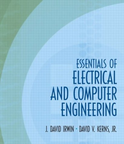 Essentials of Electrical and Computer Engineering  2nd 2004 edition cover
