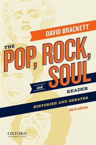 The Pop, Rock, and Soul Reader: Histories and Debates  2013 9780199811700 Front Cover