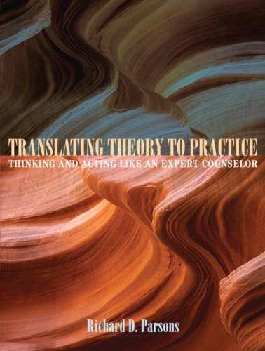 Translating Theory to Practice Thinking and Acting Like an Expert Counselor  2009 edition cover