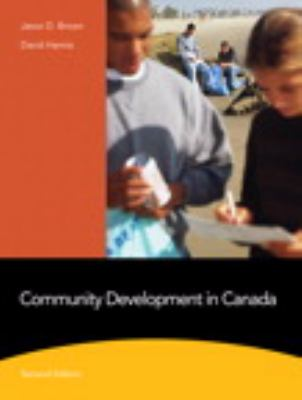 Community Development in Canada  2nd 2012 9780205754700 Front Cover