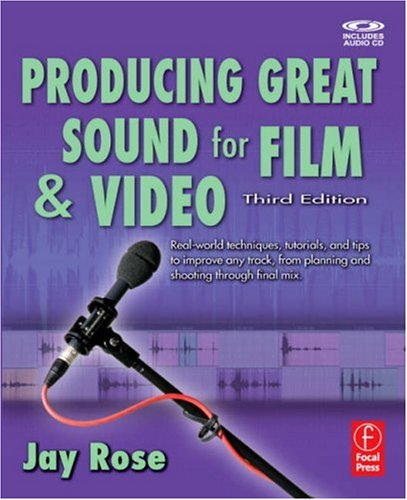 Producing Great Sound for Film and Video  3rd 2008 (Revised) edition cover