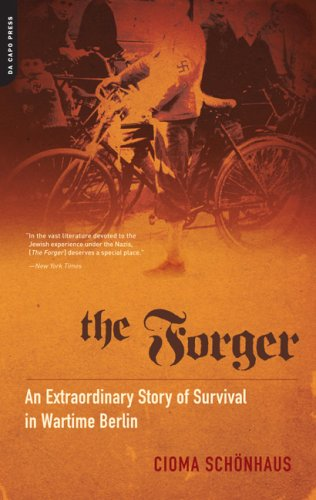 Forger An Extraordinary Story of Survival in Wartime Berlin N/A 9780306817700 Front Cover
