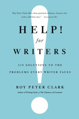 Help! for Writers 210 Solutions to the Problems Every Writer Faces  2013 edition cover
