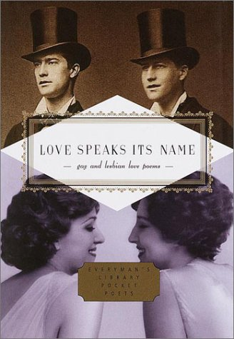 Love Speaks Its Name Gay and Lesbian Love Poems  2001 edition cover