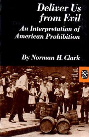Deliver Us from Evil An Interpretation of American Prohibition N/A edition cover