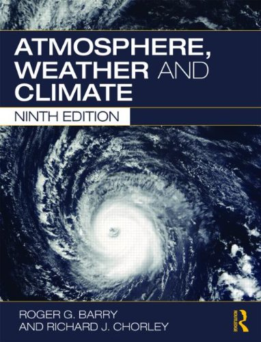 Atmosphere, Weather and Climate  9th 2009 9780415465700 Front Cover