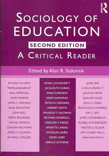 Sociology of Education A Critical Reader 2nd 2011 (Revised) edition cover