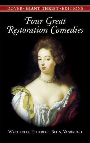 Four Great Restoration Comedies   2005 edition cover