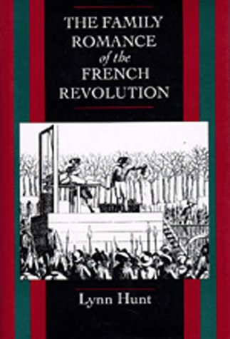 Family Romance of the French Revolution  N/A edition cover