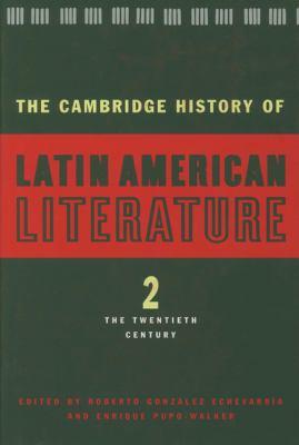 Cambridge History of Latin American Literature The Twentieth Century  1996 edition cover
