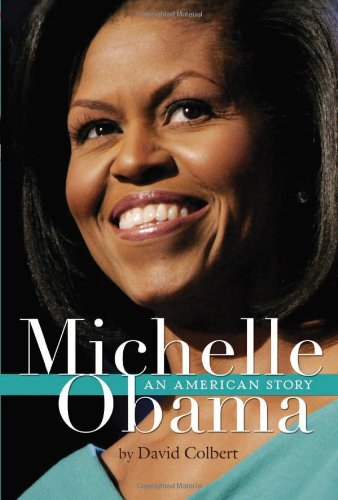 Michelle Obama An American Story  2008 9780547247700 Front Cover